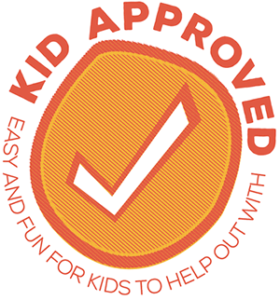 Kid Approved: Easy and fun for kids to help out with